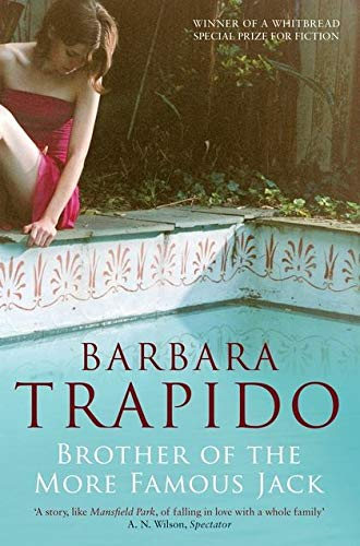 Brother of the More Famous Jack: Trapido, Barbara