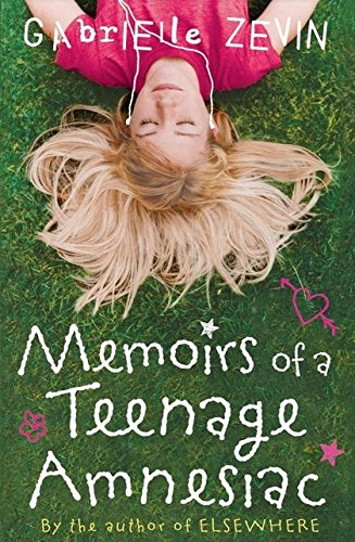 9780747591658: Memoirs of a Teenage Amnesiac
