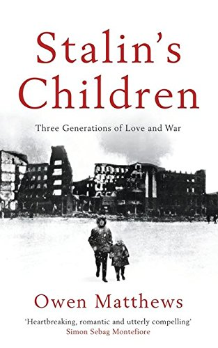9780747591818: Stalin's Children: Three Generations of Love, War, and Survival