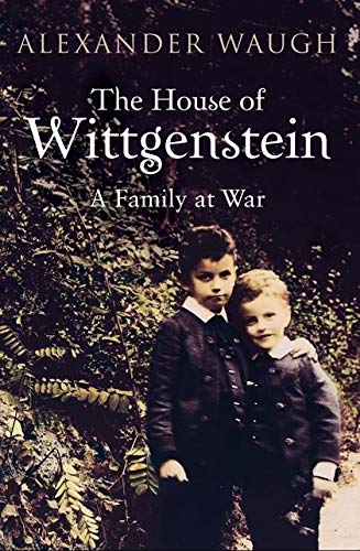 9780747591856: House of Wittgenstein: A Family at War