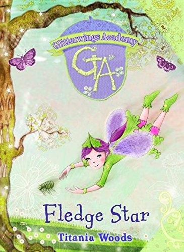 9780747592068: Fledge Star (Glitterwings Academy) (No. 5)