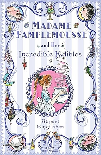 9780747592303: Madame Pamplemousse and Her Incredible Edibles