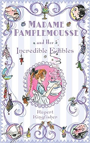 9780747592310: Madame Pamplemousse and Her Incredible Edibles