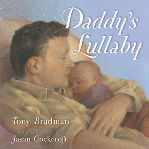 9780747592327: Daddy's Lullaby