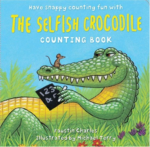 9780747592389: The Selfish Crocodile Counting Board Book