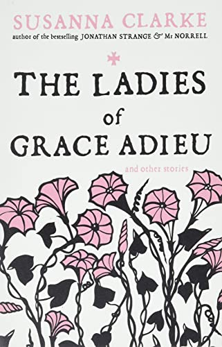 9780747592402: The Ladies of Grace Adieu