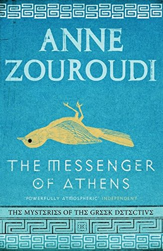 The Messenger of Athens: Anne Zouroudi