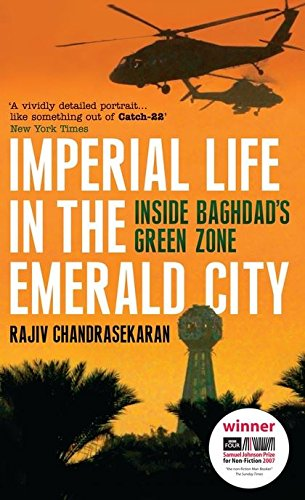 9780747592891: Imperial Life in the Emerald City: Inside Baghdad's Green Zone