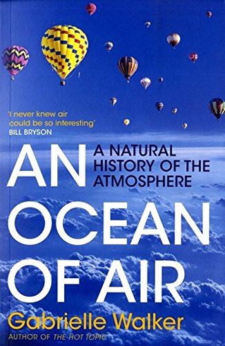 9780747592907: An Ocean of Air: A Natural History of the Atmosphere
