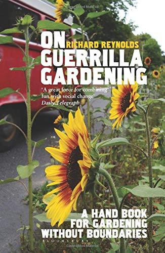 9780747592976: On Guerrilla Gardening