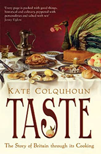 9780747593065: Taste: The Story of Britain Through Its Cooking