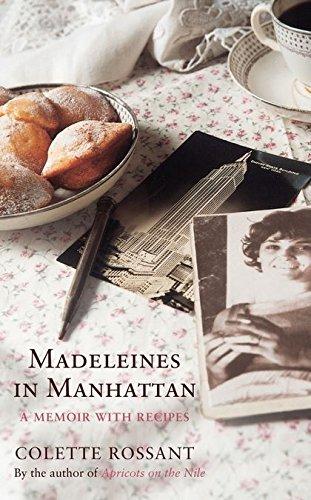 9780747593126: Madeleines in Manhattan: A Memoir with Recipes