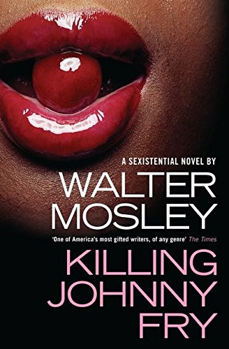 9780747593140: Killing Johnny Fry: A Sexistential Novel