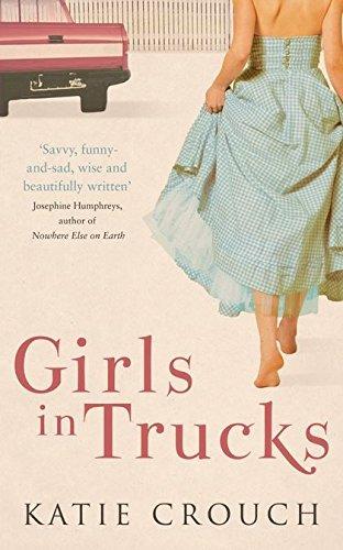 9780747593515: Girls In Trucks