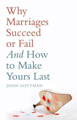 9780747593607: Why Marriages Succeed or Fail