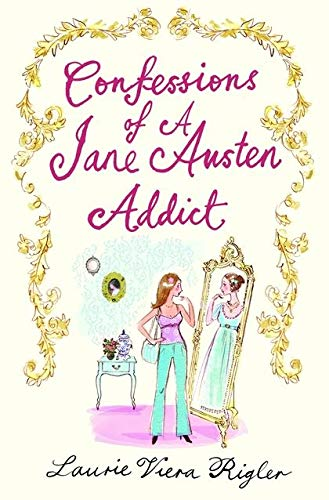9780747594215: Confesions of a Jane Austen Addict