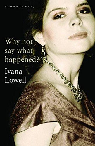 9780747595069: Why Not Say What Happened?: A Memoir