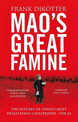 9780747595083: Mao's Great Famine: The History of China's Most Devastating Catastrophe, 1958-62
