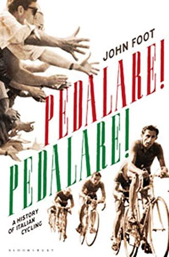 9780747595212: Pedalare! Pedalare! A History of Italian Cycling