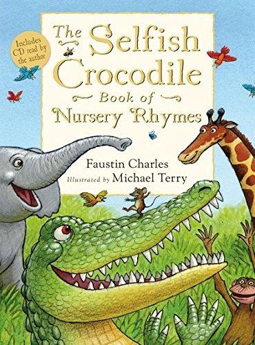 9780747595236: The Selfish Crocodile Book of Nursery Rhymes