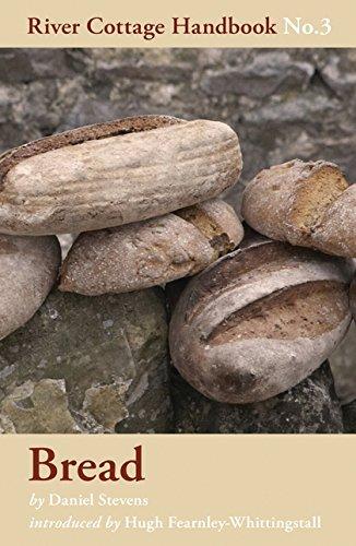 Bread (River Cottage Handbook): Daniel Stevens