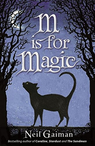 9780747595687: M Is for Magic