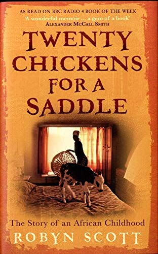 9780747595960: Twenty Chickens For A Saddle - The Story Of An African Childhood