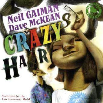 9780747595991: Crazy Hair by Neil Gaiman and Dave McKean