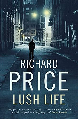 9780747596011: Lush Life -- First 1st Edition