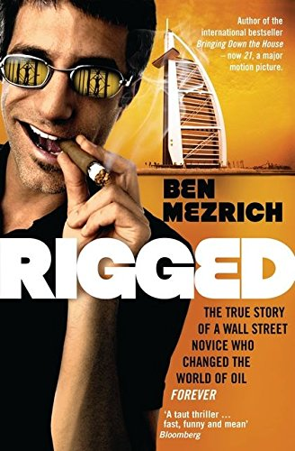 Rigged (0747596352) by BEN MEZRICH