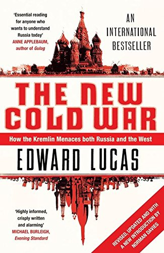 9780747596363: New Cold War: How the Kremlin Menaces Both Russia and the West