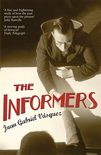 TheInformers Translated from the Spanish by Anne: Vasquez, Juan Gabriel