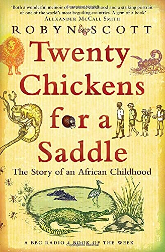9780747596561: Twenty Chickens For A Saddle: The Story Of An African Childhood
