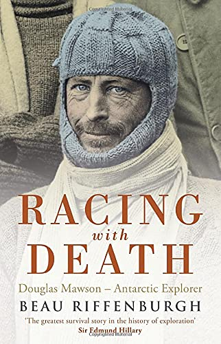 9780747596714: Racing with Death: Douglas Mawson - Antarctic Explorer