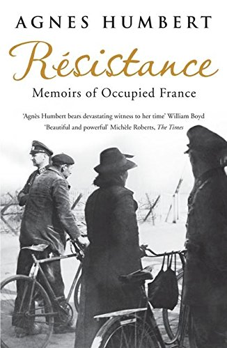 9780747596745: Resistance: Memoirs of Occupied France: Translated by Barbara Mellor