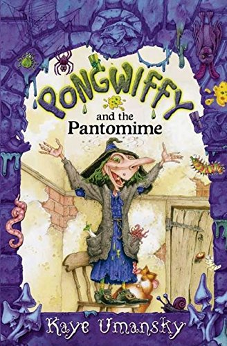 9780747596899: Pongwiffy and the Pantomime (book 5)