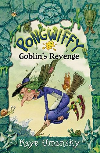 9780747596936: Pongwiffy and the Goblin's Revenge (book 2)