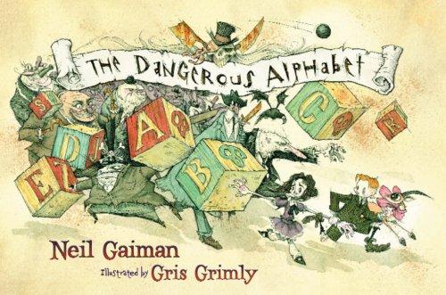 9780747597117: The Dangerous Alphabet