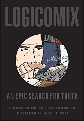 Logicomix: An epic search for truth: Apostolos Doxiadis, Christos