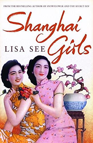 9780747597384: Shanghai Girls