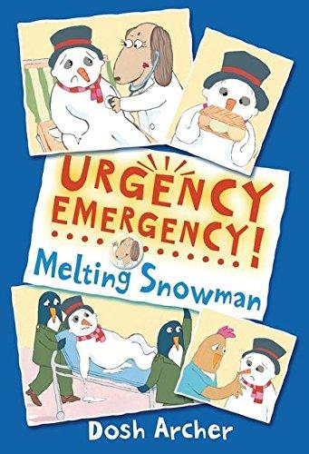 9780747597629: Melting Snowman (Urgency Emergency!)