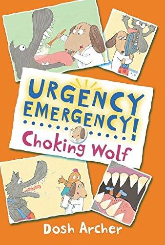 9780747597643: Choking Wolf (Urgency Emergency!)