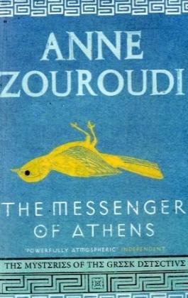 9780747597711: THE MESSENGER OF ATHENS