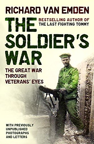 9780747597803: The Soldier's War - The Great War Through Veterans' Eyes
