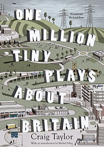 9780747597919: One Million Tiny Plays About Britain