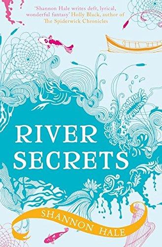 9780747597988: River Secrets