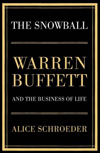 9780747598367: The Snowball: Warren Buffett and the Business of Life