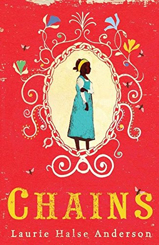 Chains: Anderson, Laurie Halse