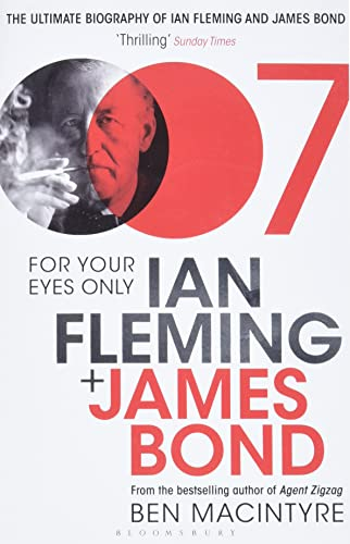 9780747598664: For Your Eyes Only: Ian Fleming and James Bond