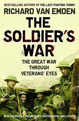 9780747598732: The Soldier's War - The Great War Through Veterans' Eyes